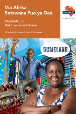 Via Afrika Setswana Home Language Grade 12 Teacher's Guide