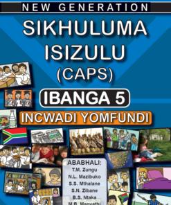 New Generation Sikhuluma Isizulu Grade 5 Learner Book
