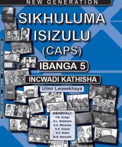 New Generation Sikhuluma Isizulu Grade 5 Teacher Guide