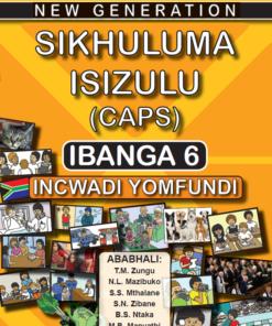 New Generation Sikhuluma Isizulu Grade 6 Learner Book