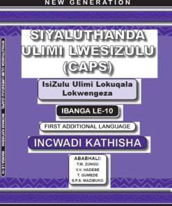 New Generation Siyaluthanda Ulimi Lesizulu Grade 10 Teacher Guide