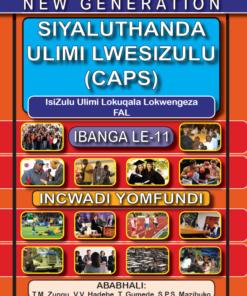 New Generation Siyaluthanda Ulimi Lesizulu Grade 11 Learner Book