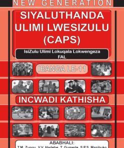 New Generation Siyaluthanda Ulimi Lesizulu Grade 11 Teacher Guide