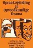 Spraakopleiding en opvoedkundige drama
