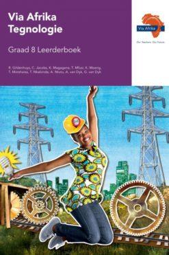 Via Afrika Tegnologie Graad 8 Leerderboek