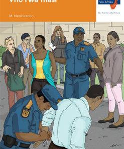 Via Afrika Tshivenḓa Home Language Grade 9 Novel: Vho rwa fhasi