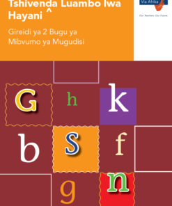 Via Afrika Tshivenḓa Home Language Grade 2 Phonics Teacher's Guide