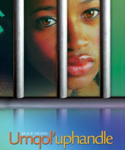 Umqol'uphandle (Grade 12 setwork)