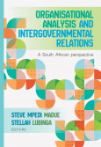 Organisational analysis and intergovernmental relations - A South African perspective