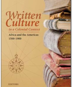 Written culture in a colonial context