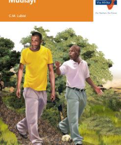 Via Afrika Xitsonga Home Language Grade 7 Novel: Mudlayi
