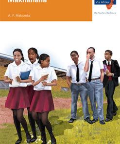 Via Afrika Xitsonga Home Language Grade 9 Novel: Makhanana