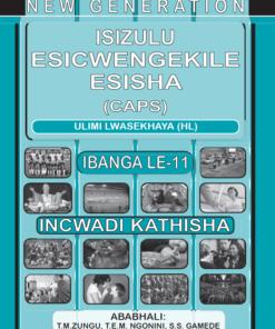 New Generation Isizulu Esicwengelike Grade 11 Teacher Guide