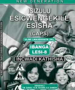 New Generation Isizulu Esicwengekile Grade 8 Teacher Guide