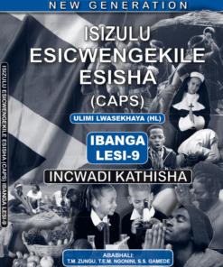 New Generation Isizulu Esicwengekile Grade 9 Teacher Guide