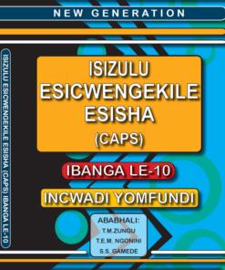 New Generation Isizulu Esicwengelike Grade 10 Learner Book
