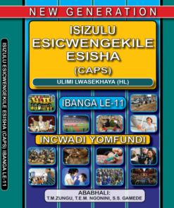 New Generation Isizulu Esicwengelike Grade 11 Learner Book