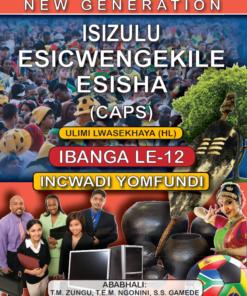 New Generation Isizulu Esicwengelike Grade 12 Learner Book