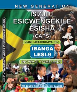 New Generation Isizulu Esicwengekile Grade 9 Learner Book