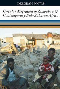 Circular Migration in Zimbabwe and Contemporary Sub-Sahara Africa