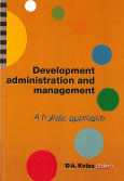 Development administration and management - a holistic approach