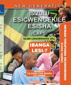 New Generation Isizulu Esicwengekile Grade 7 Core Reader