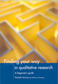 Finding your way in qualitative research