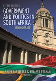 Government and Politics in South Africa - Coming of Age 5/e