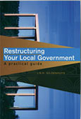 Restructuring your local government - a practical guide
