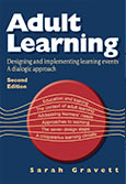 Adult learning: designing and implementing learning events 2/e