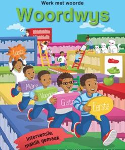 WOORDWYS – WERK MET WOORDE