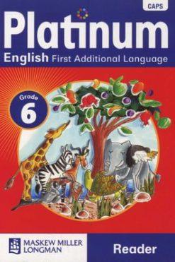 Platinum English First Additional Language CAPS Grade 6 Reader