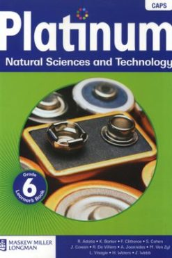 Platinum Natural Sciences and Technology Grade 6 Learner's Book Grade 6 Learner's book