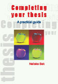 Completing your thesis - a practical guide