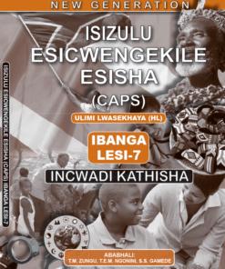 New Generation Isizulu Esicwengekile Grade 7 Teacher Guide