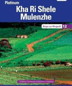 Platinum Kha Ri Shele Mulenzhe Grade 12 Learner's Book (CAPS)