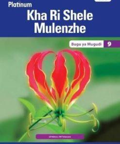 Platinum Kha Ri Shele Mulenzhe Grade 9 Learner's Book (CAPS)