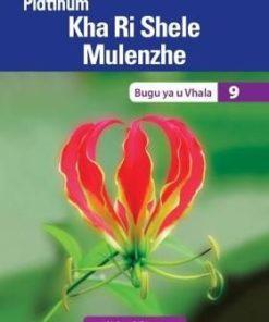 Platinum Kha Ri Shele Mulenzhe Grade 9 Reader (CAPS)