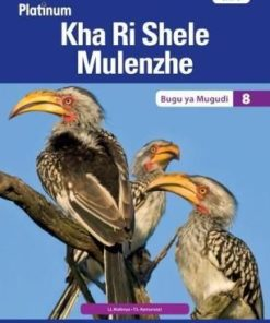 Platinum Kha Ri Shele Mulenzhe Grade 8 Learner's Book (CAPS)
