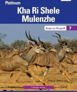 Platinum Kha Ri Shele Mulenzhe Grade 7 Learner's Book (CAPS)