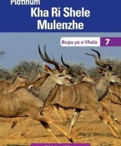 Platinum Kha Ri Shele Mulenzhe Grade 7 Reader (CAPS)