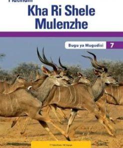 Platinum Kha Ri Shele Mulenzhe Grade 7 Teacher's Guide (CAPS)