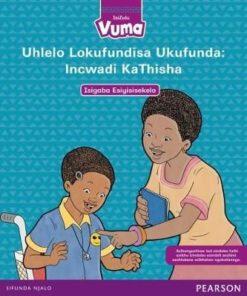 Vuma IsiZulu Home Language Isigaba Esiyisisekelo 1 Incwadi KaThisha: Grade 1: Teacher's Guide (Zulu