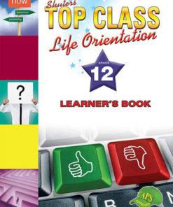 Shuters Top Class Life Orientation Grade 12 Learners Book