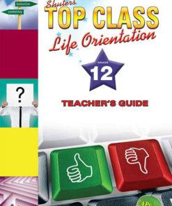 Shuters Top Class Life Orientation Grade 12 Teachers Guide
