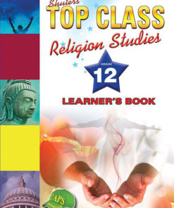 Shuters Top Class Religion Studies Grade 12 Learners Book