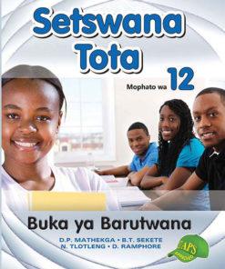 Setswana Tota Mophato wa 12 Buka ya Barutwana