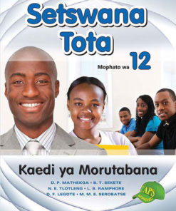 Setswana Tota Mophato wa 12 Kaedi ya Morutabana