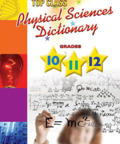 Shuters Top Class Physical Sciences Dictionary Grade 10 to 12