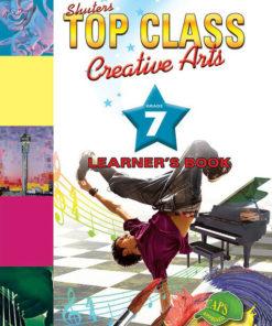 Shuters Top Class Creative Arts Grade 7 Learners Book
